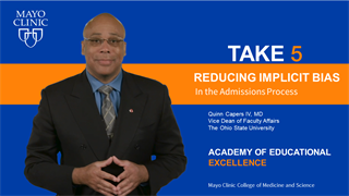 Mayo Clinic Alix School of Medicine Take5 Video on Reducing Implicit Bias in the Admissions Process