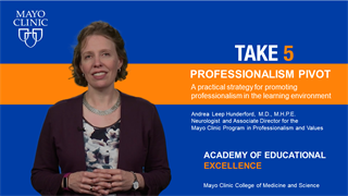 Mayo Clinic Alix School of Medicine Take 5 Video on Professionalism Pivot