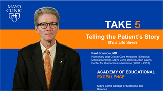 Mayo Clinic Alix School of Medicine Take 5 Video on Telling the Patient's Story